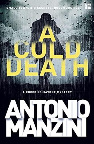 9780008124335: A Cold Death (A Rocco Schiavone Mystery)