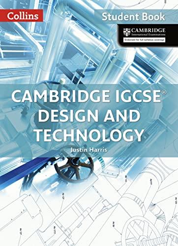 9780008124687: Cambridge IGCSE® Design and Technology: Student Book (Collins Cambridge IGCSE ®)