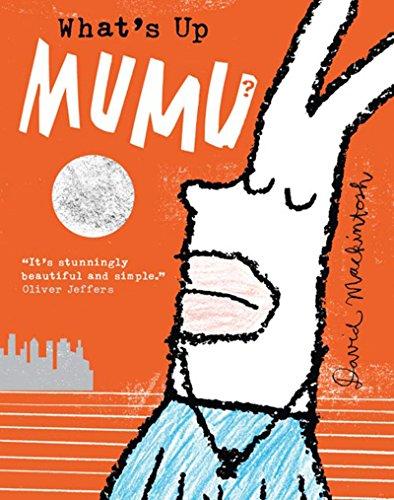 9780008124694: What's Up MuMu?