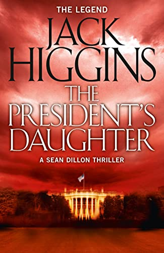 9780008124847: The President's Daughter (Sean Dillon Series)