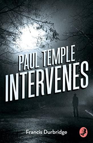 9780008125622: Paul Temple Intervenes (A Paul Temple Mystery)