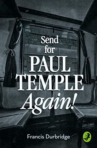 9780008125646: Send for Paul Temple Again! (A Paul Temple Mystery)