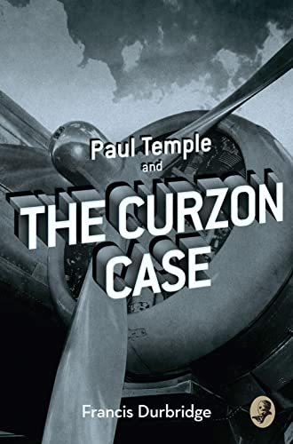 9780008125745: Paul Temple and the Curzon Case (A Paul Temple Mystery)