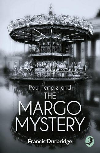 9780008125769: Paul Temple and the Margo Mystery (A Paul Temple Mystery)