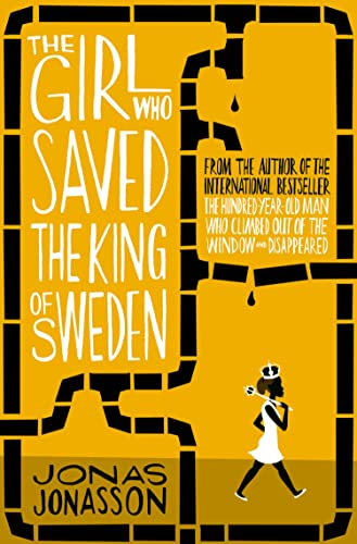 9780008126186: The Girl Who Saved the King of Sweden