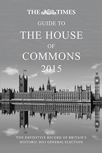 9780008126315: The Times Guide to the House of Commons: The Definitive Record of Britain's 2015 General Election