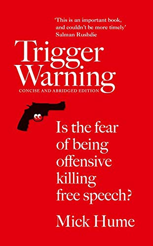 9780008126407: Trigger Warning: Is the Fear of Being Offensive Killing Free Speech?