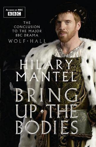 9780008126438: Bring Up the Bodies (The Wolf Hall Trilogy)