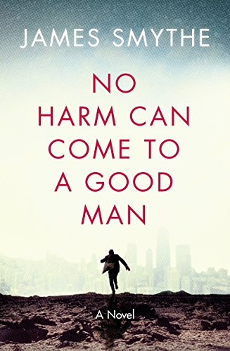 9780008126452: No Harm Can Come to a Good Man