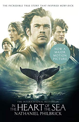 9780008126834: In the Heart of the Sea: The Epic True Story that Inspired 'Moby Dick'