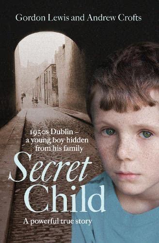9780008127336: Secret Child