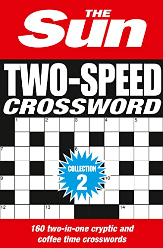 9780008127541: The Sun Two-Speed Crossword Collection 2: 160 Two-In-One Cryptic and Coffee Time Crosswords [Bind-Up Edition]