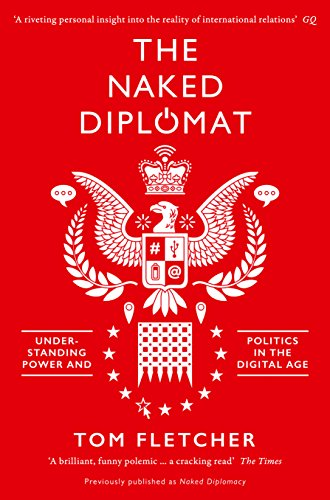9780008127589: Naked Diplomacy: Power and Statecraft in the Digital Age