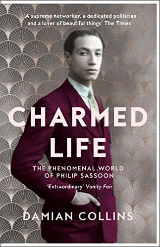 9780008127633: Charmed Life: The Phenomenal World of Philip Sassoon