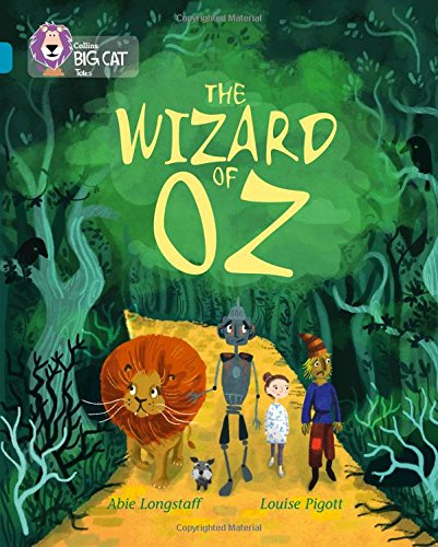 Collins Big Cat - The Wizard of Oz: Band 13/Topaz: Longstaff, Abie