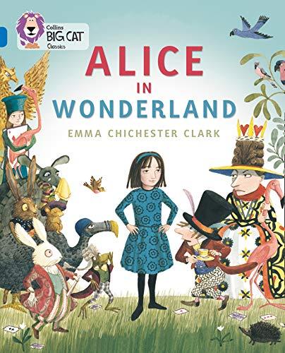 9780008127879: Collins Big Cat — Alice In Wonderland: Band 16/Sapphire