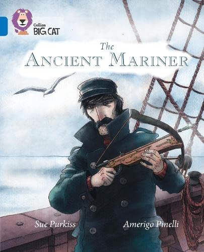 9780008127886: Collins Big Cat - The Ancient Mariner: Band 16/Sapphire