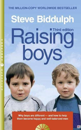 9780008128036: Raising Boys: Why Boys are Different – and How to Help Them Become Happy and Well-Balanced Men