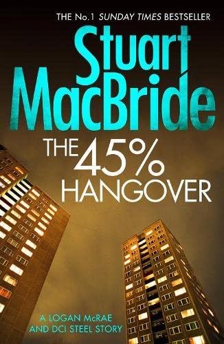 9780008128265: The 45% Hangover [A Logan and Steel novella]