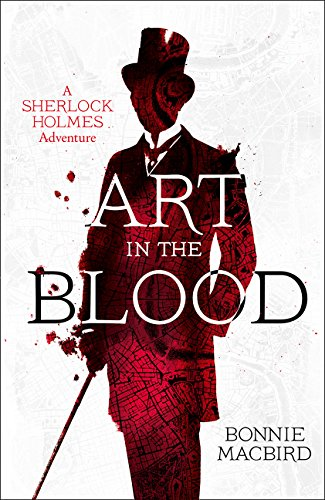 ART IN THE BLOOD - A SHERLOCK HOLMES ADVENTURE - SIGNED FIRST EDITION FIRST PRINTING WITH AUTHOR'...