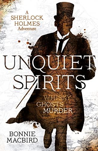9780008129712: Unquiet Spirits: Whisky, Ghosts, Murder (A Sherlock Holmes Adventure, Book 2)