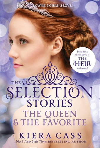 9780008129781: The Queen and The Favorite bind-up (The Selection)