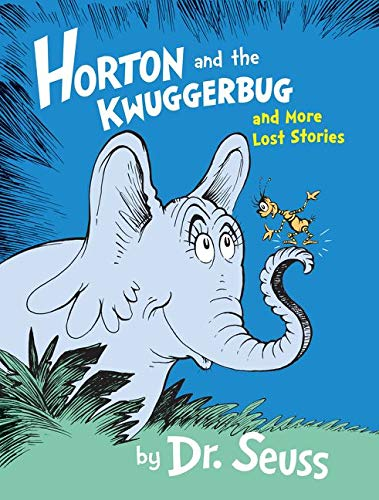 9780008131272: Horton and the Kwuggerbug and More Lost Stories