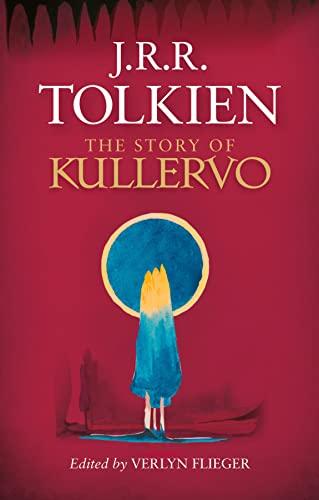 9780008131364: The Story of Kullervo