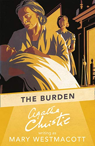 The Burden (Paperback): Mary Westmacott