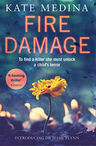 9780008132279: Fire Damage: A Gripping Thriller That Will Keep You Hooked (A Jessie Flynn Crime Thriller)