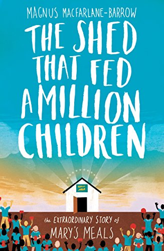 9780008132705: The Shed That Fed a Million Children