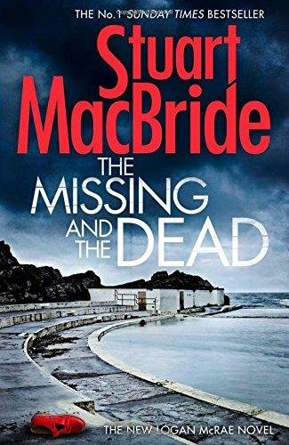 9780008132859: The Missing and the Dead (Logan McRae, Book 9)