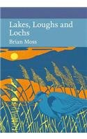 9780008133214: Lakes, Loughs and Lochs (Collins New Naturalist Library, Book 128)