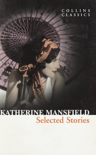 9780008133269: Katherine Mansfield Short Stories (Collins Classics)