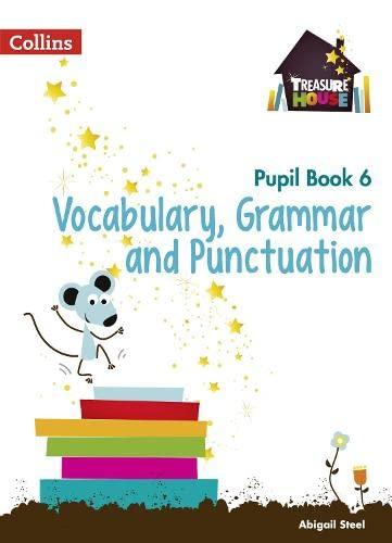 9780008133313: Treasure House - Year 6 Vocabulary, Grammar and Punctuation Pupil Book