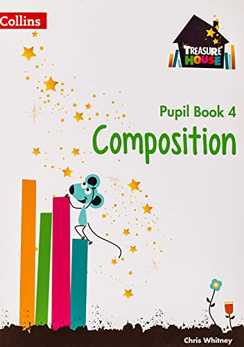 9780008133511: Treasure House — Year 4 Composition Pupil Book (Collins Treasure House)