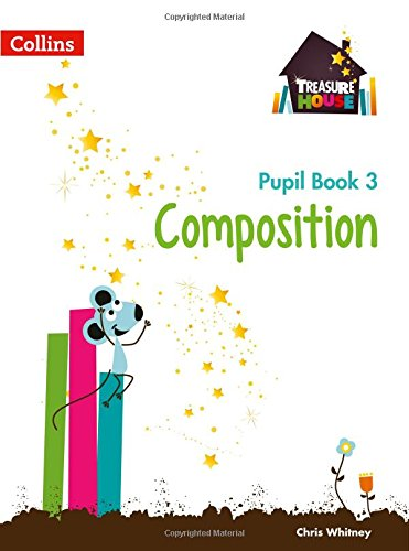9780008133528: Treasure House — Year 3 Composition Pupil Book (Collins Treasure House)