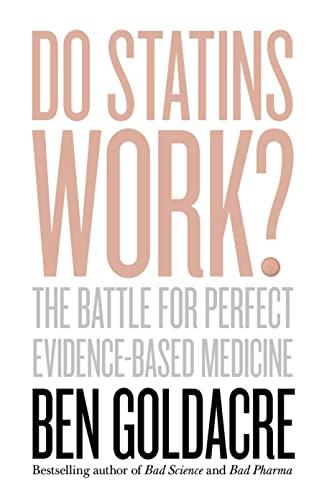 9780008133641: Do Statins Work?: The Battle for Perfect Evidence-Based Medicine
