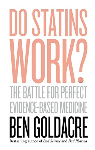 9780008133641: Do Statins Work?: The Battle for Perfect Evidence-Based Medicine