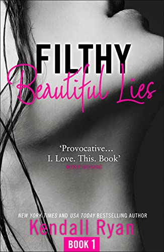 9780008133863: Filthy Beautiful Lies (Filthy Beautiful Series, Book 1)