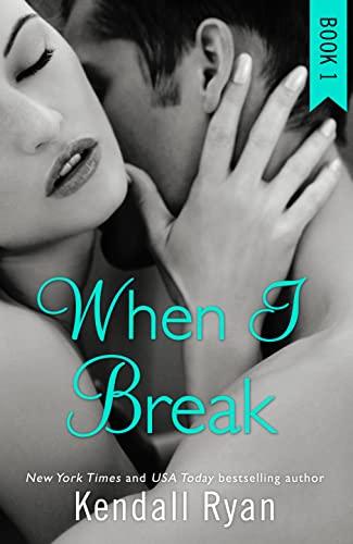 9780008133986: When I Break (When I Break Series, Book 1)