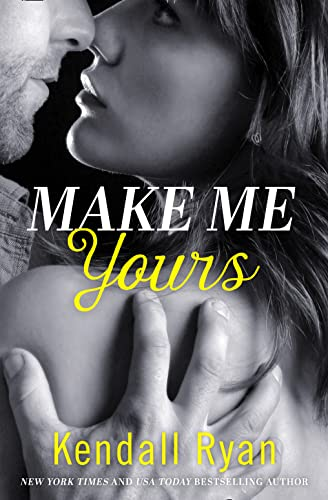 9780008134020: Make Me Yours (Unravel Me Series)