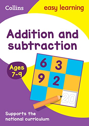 9780008134211: Collins Easy Learning KS2 - Addition and Subtraction Ages 7-9: New Edition (Collins Easy Learning Age 7-11)