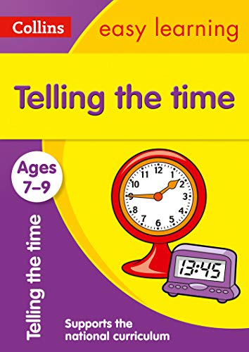 9780008134259: Telling the Time Ages 7-9: New Edition (Collins Easy Learning KS2)