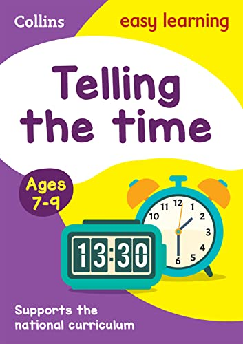 9780008134259: Collins Easy Learning Age 7-11 — Telling Time Ages 7-9: New Edition