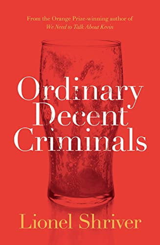 9780008134778: Ordinary Decent Criminals