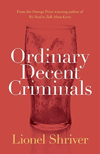 9780008134778: Ordinary Decent Criminals