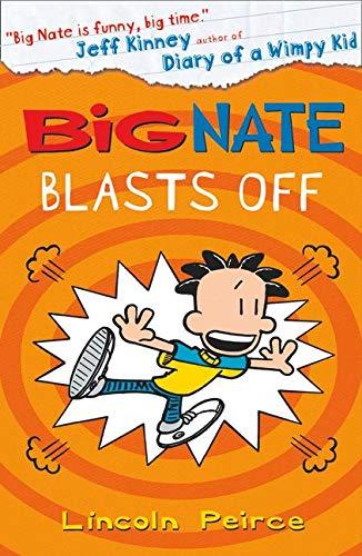 9780008135331: Big Nate Blasts Off (Big Nate, Book 8)