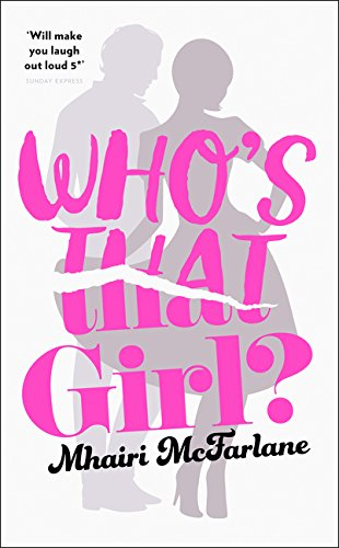 9780008135386: Who's That Girl?