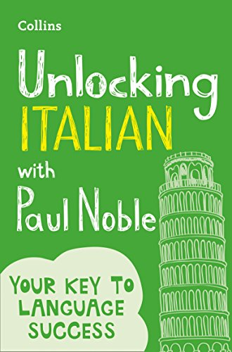 9780008135843: Unlocking Italian with Paul Noble: Your key to language success with the bestselling language coach